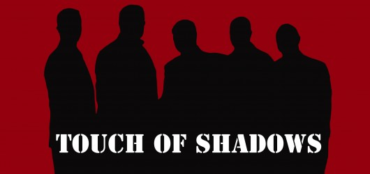 Touch Of Shadows - Kulturhus Blokhus